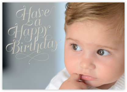 Have A Happy Birthday - silver - Paperless Post - Birthday Cards for Him