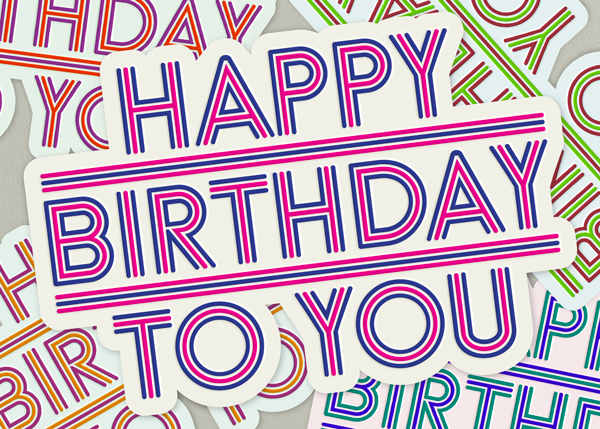 Happy Birthday To You - Paperless Post - Birthday cards