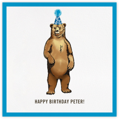 Grizzly Birthday - Paperless Post - Birthday Cards for Him
