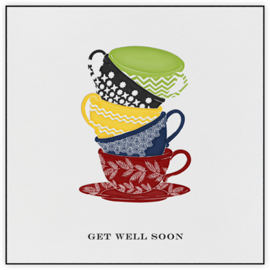 Tea Cups - Get Well Soon - Paperless Post - Get well cards