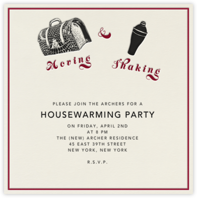 Moving and Shaking - Paperless Post - Housewarming party invitations
