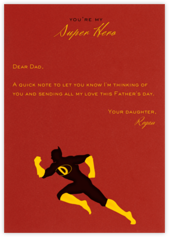 My Super Hero - Paperless Post - Father's Day Cards